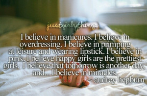 Possibly the ultimate girly quote?