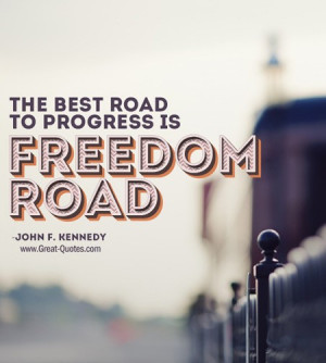 John f kennedy, quotes, sayings, freedom road