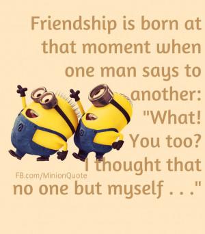 Minion Friend Quotes Friendship!