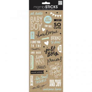 ... My Big Ideas - MAMBI Sticks - Clear Stickers - Sweet Baby Boy Sayings
