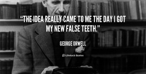 quote George Orwell the idea really came to me the 50502 png