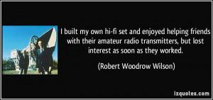 More Robert Woodrow Wilson Quotes