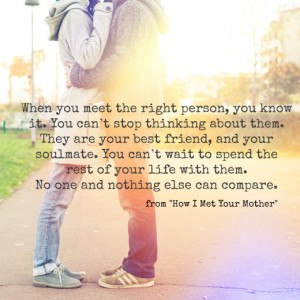 When you meet the right person, you know it.