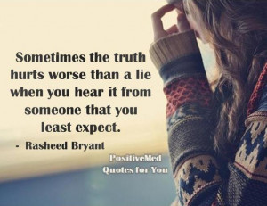 Truth Hurts Quote
