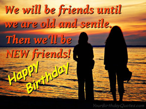 Birthday Quotes Old Friends