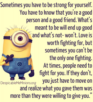Minion-Quotes-Sometimes-you-have-to-be-strong-for-yourself.jpg