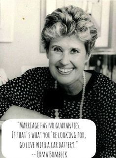 Erma Bombeck love quote funny   best stuff