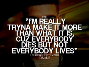 Drake Quotes And Sayings About Life