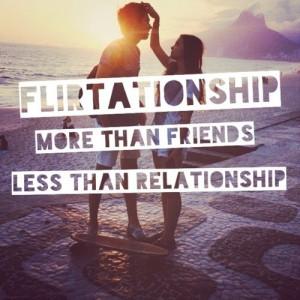 flirtationship quote