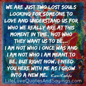 We Are Just Two Lost Souls..