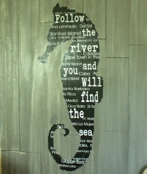 Seahorse Wall Art Knock Off -Follow the River and You Will Find the ...