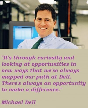 Michael dell famous quotes 2