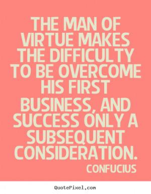 Consideration Quotes Confucius top success quotes