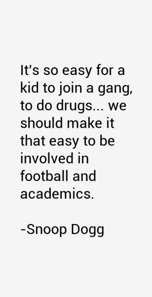 It 39 s so easy for a kid to join a gang to do drugs we should make