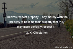 Respect Others Property Quotes Thieves respect property.