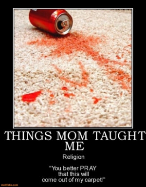 Things Mom Taught Me -