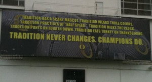 """Oregon Ducks """"Tradition Never Changes"""" Sign"""