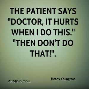 The patient says