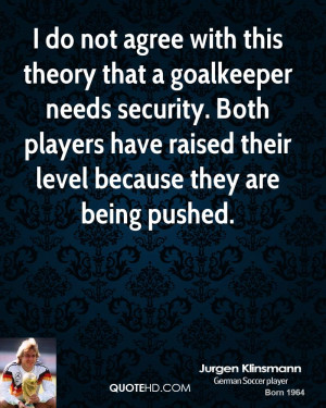 Goalkeeper Quotes About