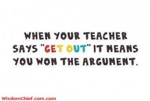 Teacher Student Argument Solved Funny Quote About School Funny Quotes ...
