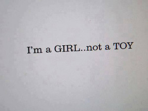 Am A Girl – Not A Toy