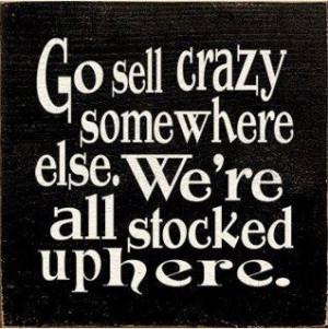 Jack nicholson, quotes, sayings, go crazy