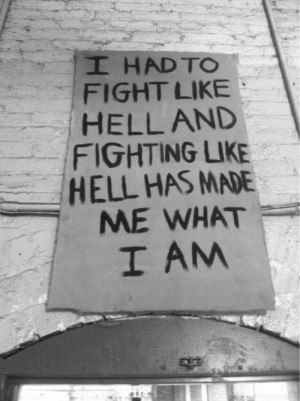 Depression quotes Fight Like Hell Quotes about life