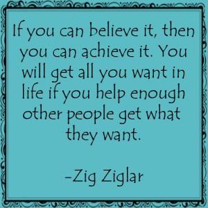zig ziglar quote, zig ziglar quotes, believe in yourself quotes