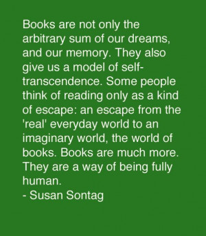 Susan Sontag. Well, her novels may be