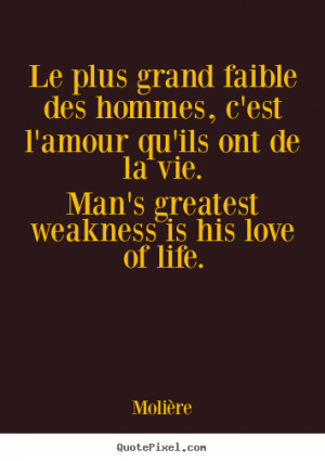 MOLIERE QUOTES FRENCH ENGLISH