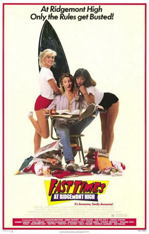 11. Fast Times at Ridgemont High