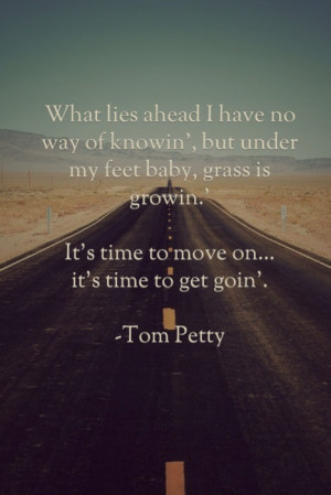 tom petty, quotes, sayings, cool, motivational, best   Inspirational ...
