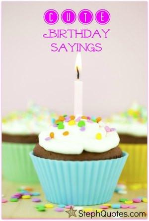 cute birthday sayings image!