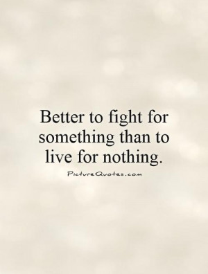 Live Quotes Fight Quotes George S Patton Quotes