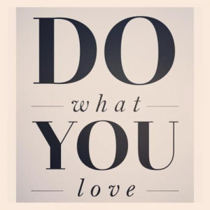 quote-about-do-what-you-love