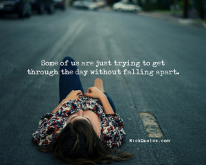 ... Quotes | Without Falling Apart Life Quotes | Without Falling Apart