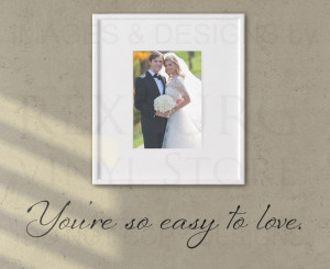 ... -Easy-to-Love-Marriage-Wedding-Wall-Decal-Vinyl-Sticker-Art-Quote-A77