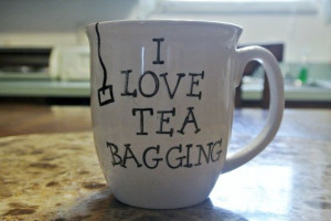 Tea Cup, Coffee Mug- I Love Tea Bagging! Funny Quote on Etsy, $13.69 ...
