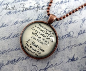 > Necklaces > Custom Photo and Glass Dome > Wizard of Oz Book Quote ...