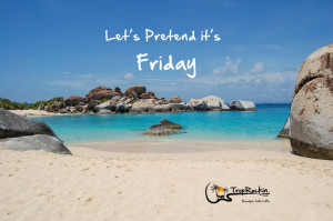 Ready for the weekend! Let's pretend it's Friday! Beach Quotes.