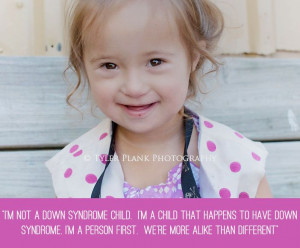 Inspiration+Quotes+Down+Syndrome | Be Aware or Beware! | DOWN SYNDROME ...