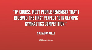 nadia comaneci quotes source http quotes pictures feedio net nadia ...