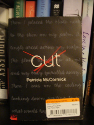 Cut By Patricia Mccormick Quotes Cut by patricia mccormick