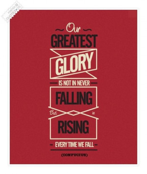 Greatest glory quote