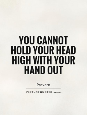 Hold Your Head High Quotes