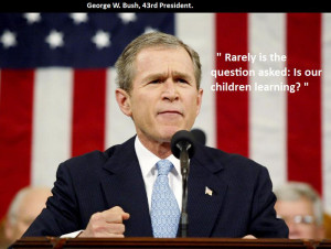 George W Bush Funny Quotes George w. bush quote