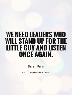Leader Quotes Stand Up Quotes Sarah Palin Quotes
