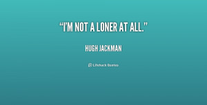 Loner Quotes Preview Quote