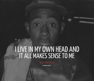 tyler the creator quotes | Tumblr