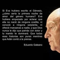 eduardo galeano more the women other eduardo galeano fave quotes ...